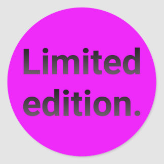 Limited edition in bright pink. classic round sticker