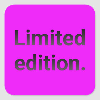 Limited edition in bright pink. square sticker