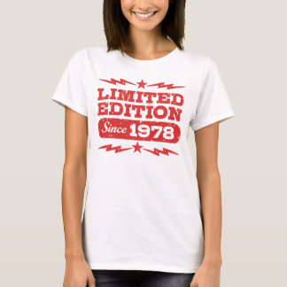 Limited Edition Since 1978 T-Shirt