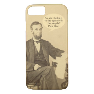 Lincoln Ages or Angels Historic Quote iPhone 7 Case