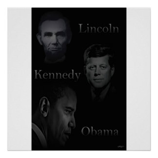 Lincoln, Kennedy, Obama Poster