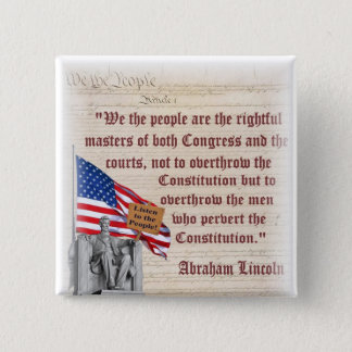 Lincoln Memorial - Listen to the People! 2 Inch Square Button