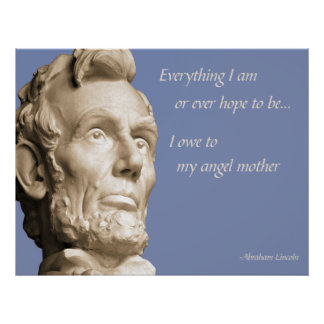 Lincoln Mother Quote Poster