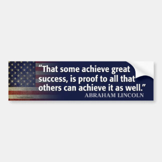 Lincoln Quote: Achieve Success Bumper Sticker