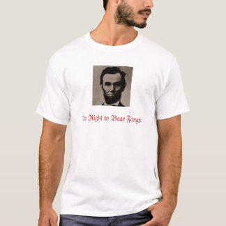 Lincoln The Right to Bear Fangs T-Shirt
