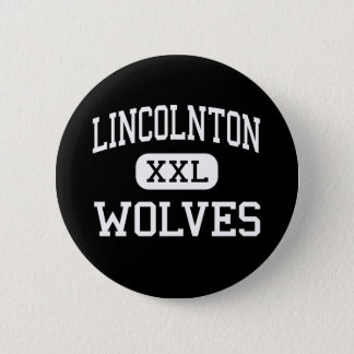 Lincolnton - Wolves - High - Lincolnton 2 Inch Round Button
