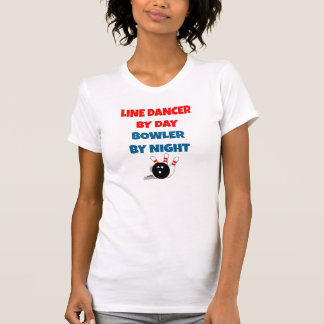 Line Dancer by Day Bowler by Night T-Shirt