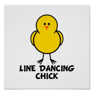 Line Dancing Chick Poster