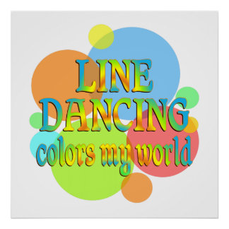 Line Dancing Colors My World Print