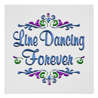 Line Dancing Forever Posters