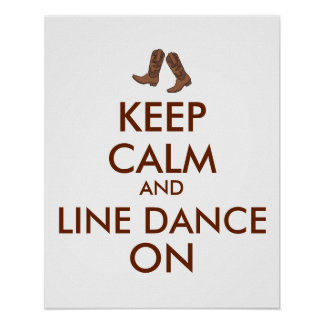 Line Dancing Gift Keep Calm Dancer Cowboy Boots Poster