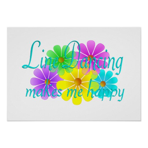 Line Dancing Happiness Flowers Posters
