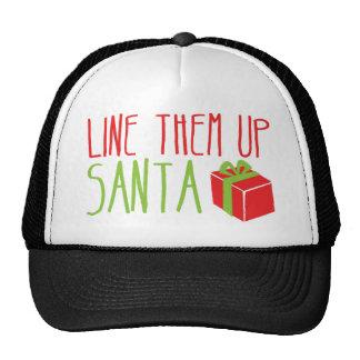 Line them up SANTA funny Christmas design Trucker Hat