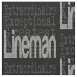 Lineman Extraordinaire Fabric