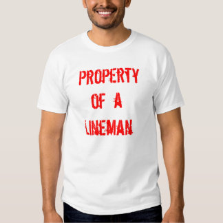 Lineman, Property, of  a T-shirt