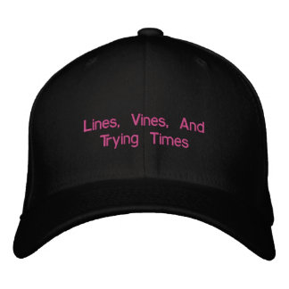 Lines, Vines, And Trying Times Embroidered Hat