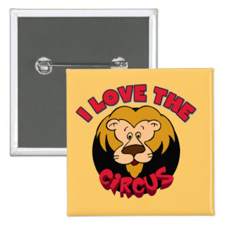 Lion I Love the Circus Tshirts and Gifts 2 Inch Square Button