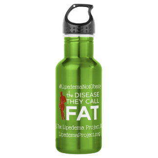 Lipedema  Not Obesity Water Bottle