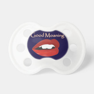 Lips Good Moaning To You Baby Pacifier