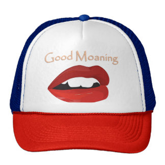 Lips Good Moaning To You Trucker Hat