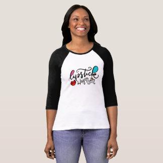 LIpstick Hustller T-Shirt