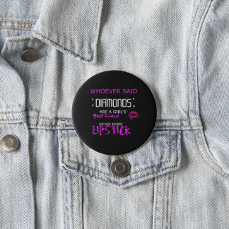 Lipstick Is My BFF Large Button