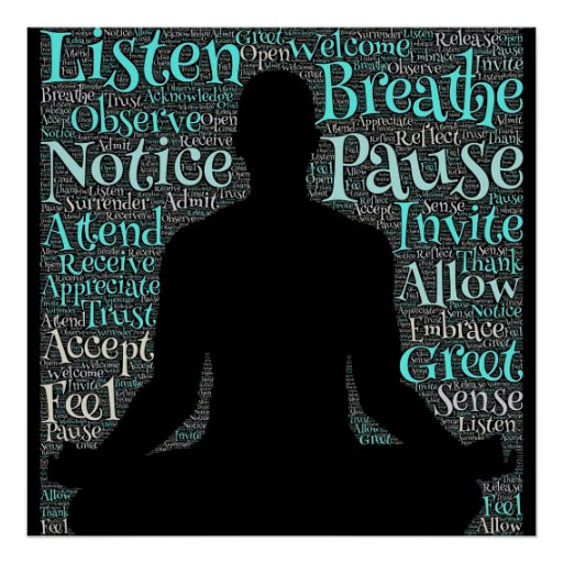Listen, Breath, Pause, Be Meditation Poster
