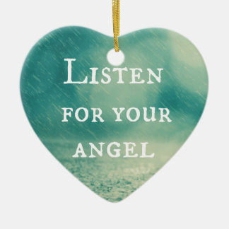 Listen for Your Angel Quote Ceramic Heart Ornament