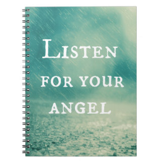 Listen for Your Angel Quote Spiral Notebook