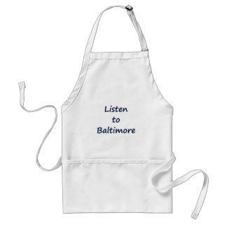 Listen to Baltimore Standard Apron
