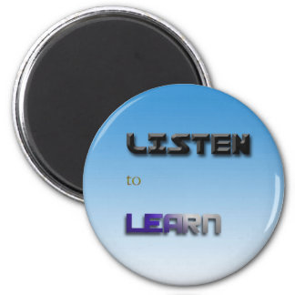 Listen to Learn Magnet