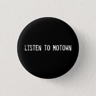 listen to Motown 1 Inch Round Button