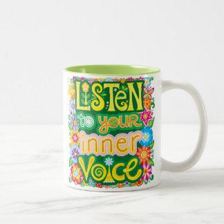 Listen to your inner voice Mug - Inspirational Mug