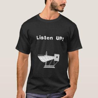 Listen Up! T-Shirt