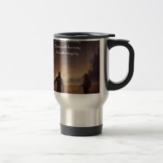 Listen with curiosity Speak with honesty Act with Travel Mug