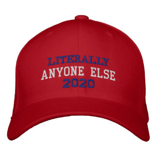 Literally Anyone Else 2020 Political Hat in Red Embroidered Baseball Cap