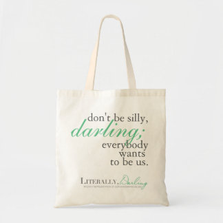 Literally, Darling Quote Tote