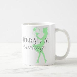 Literally Darling, world in her hands Coffee Mug