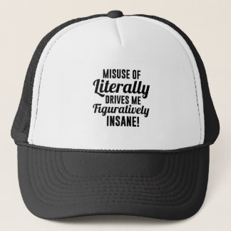Literally Figuratively Trucker Hat