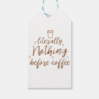 literally nothing before coffee pack of gift tags