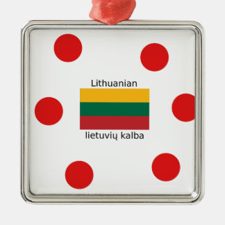 Lithuania Flag And Lithuanian Language Design Metal Ornament