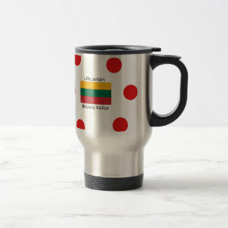 Lithuania Flag And Lithuanian Language Design Travel Mug