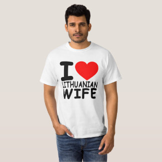 Lithuania I Love My Lithuanian Wife FUNNY t-shirt
