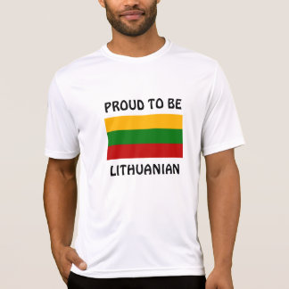 Lithuania: Proud to be Lithuanian T-Shirt