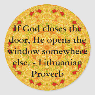 Lithuanian Proverb opportunity inspirational quote Round Sticker