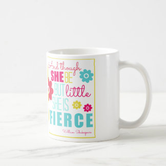 Little and Fierce - Bright & Colorful Coffee Mug