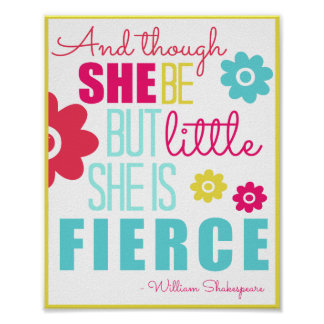 Little and Fierce - Bright & Colorful Poster