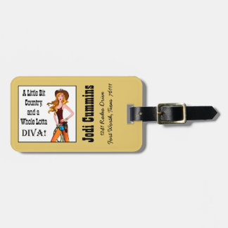 Little Bit Country and a Whole Lotta DIVA! Luggage Tag