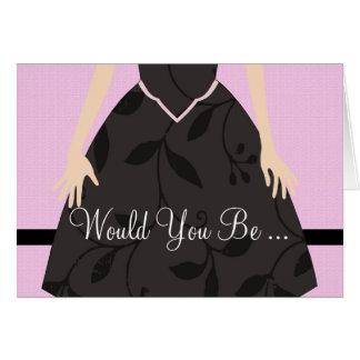 Little Black Dress Bridesmaid Maid of Honor Card