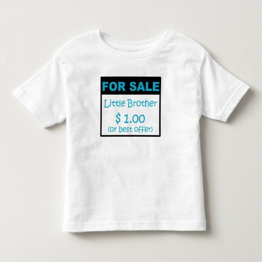 Little Brother For Sale Toddler T-shirt